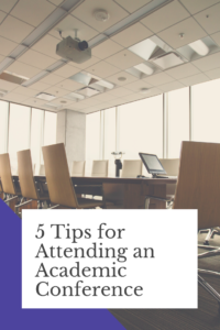 5 Tips for Attending an Academic Conference