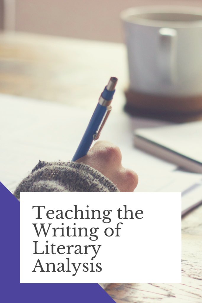 Need some help figuring out how to teach your students how to analyze literature and how to write literary analysis? Here's a guide to how I teach literary analysis writing to my students. #ELA