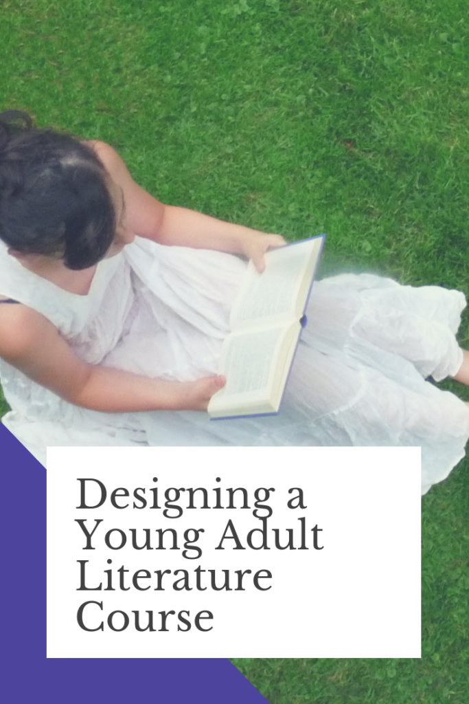 Lesson Planning: Designing My First Young Adult Literature Course
