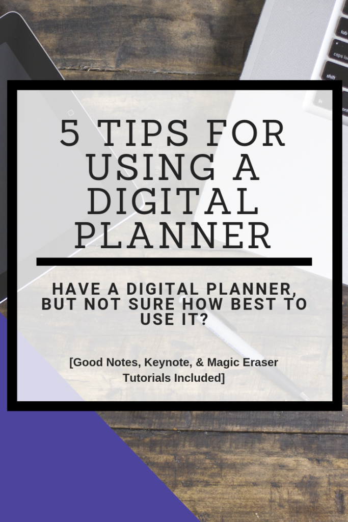 Have a digital planner, but not sure how to use it? Here are five tips for using a digital planner, including Good Notes video tutorials. #digitalplanner