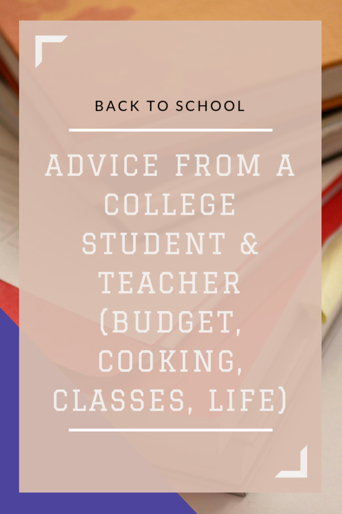 Looking to have a good year on campus? Here are my top pieces of advice as a college student and teacher. My tips cover classes, eating, budgeting, and more. #college