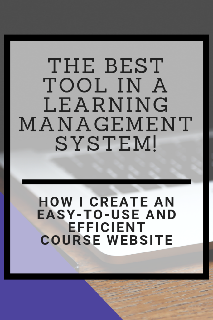 Not sure how to use your learning management system class website to help you and your students stay on track? Here's my favorite tool in my LMS and a guide to just how I use it in my classroom.