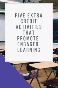 Five Extra Credit Activities that Promote Engaged Learning