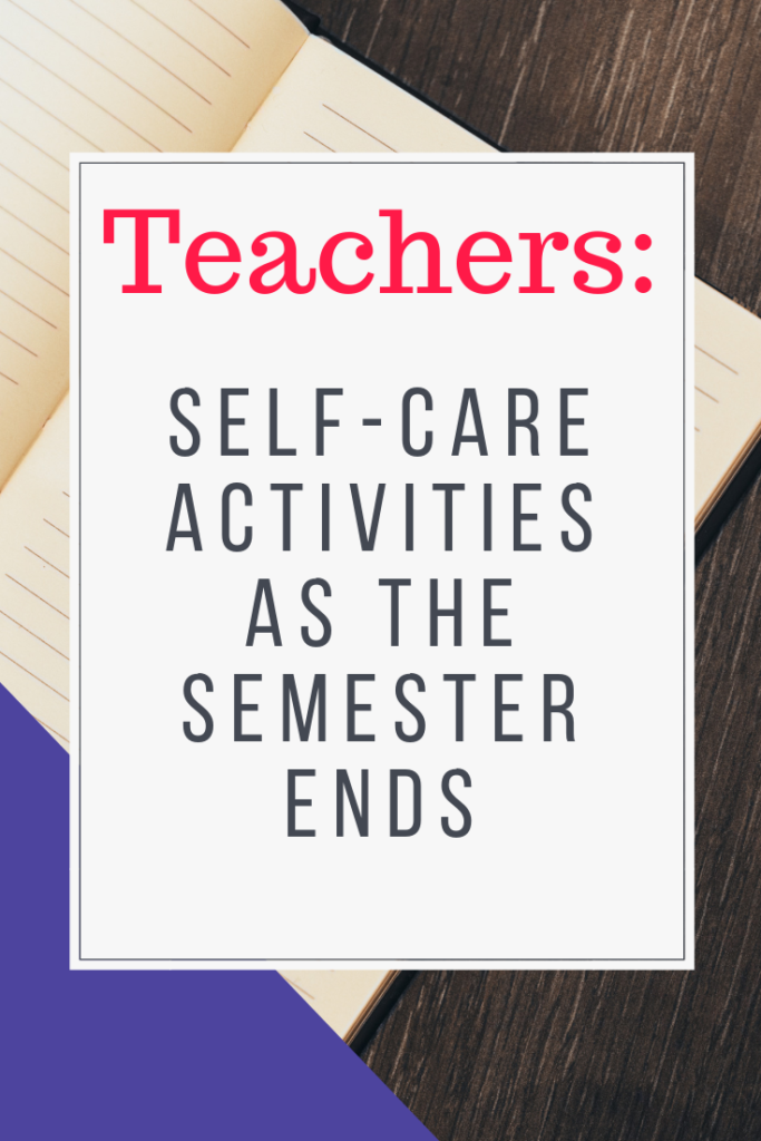 As the semester draws to a close, here are some activities to consider when feeling overwhelmed or burned out. Creating these routines can help make sure your self-care practices are not forgotten during this high stress time. #education #selfcare