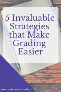5 Invaluable Strategies that Make Grading Easier