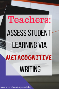 How to Assess Student Learning via Metacognitive Writing