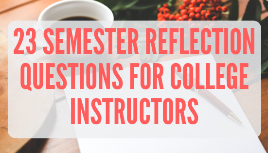 Semester Reflection for Teachers