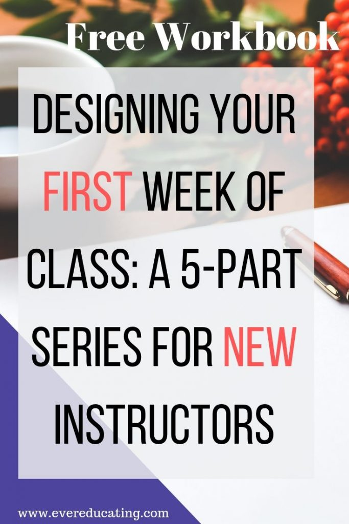 Learn how to design your first week of a college class with this series and free 60+ page workbook. Syllabus, course schedule, icebreakers, major assignment sheets, and student self-assessments are all covered. #education #highered