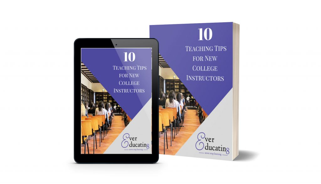 Here's a 20-page ebook with my top ten tips for new college instructors.