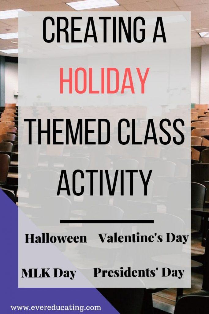Do any holidays occur on days you are teaching? Here are three ways to design holiday themed class activities. #education #teaching