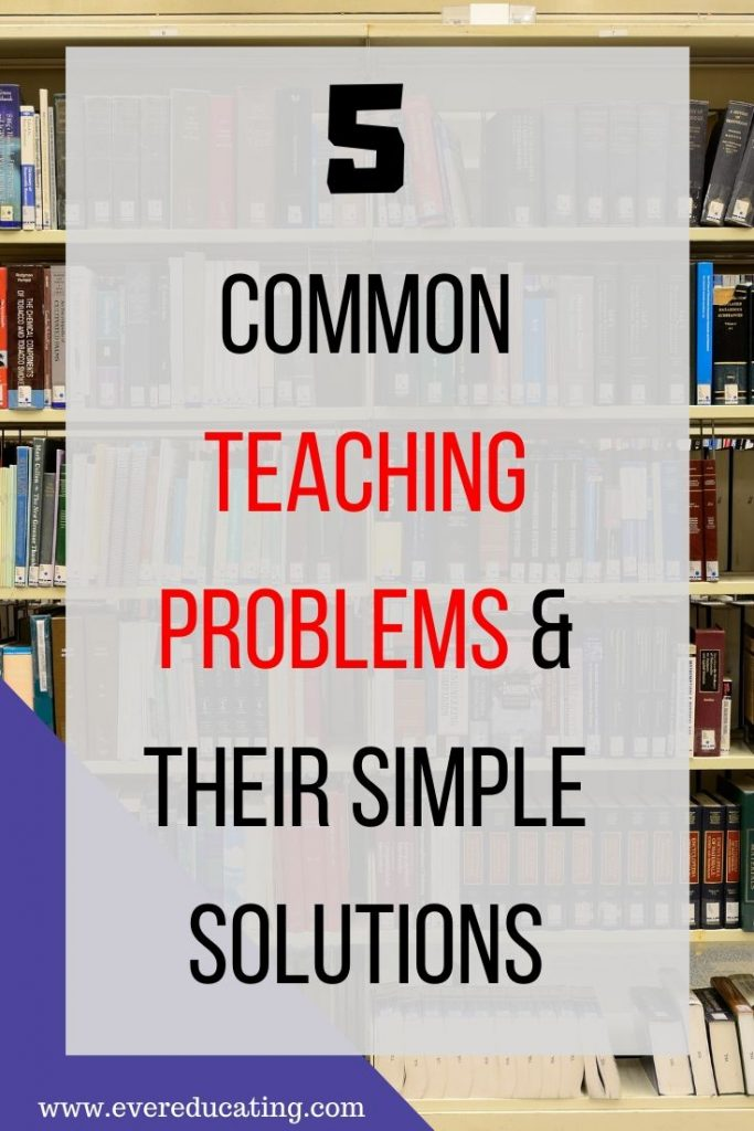 Here are five common teaching problems and their simple solutions. If you're a teacher or college instructor dealing with certain teaching issues, see if this blog post can fix what's bothering you! #teaching #highered