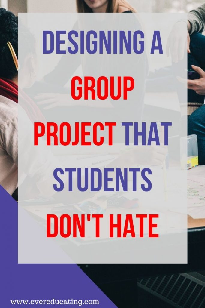 Unsure how to design a group project that students will actually enjoy and find value in? Try out these design elements that have worked so well for my students! #teaching #highered