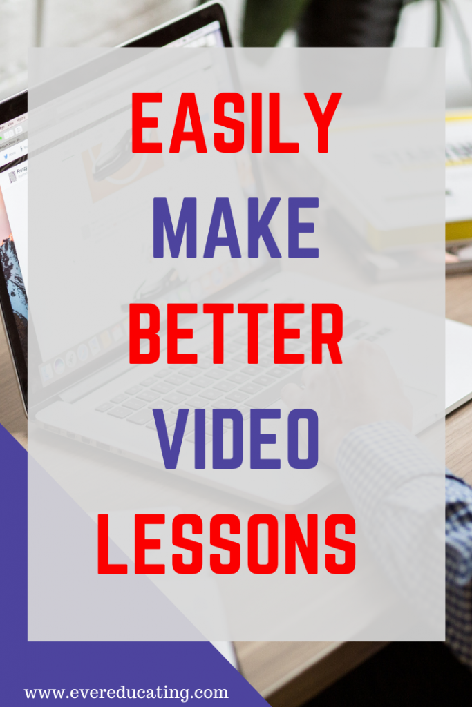 Want to make better video lessons for your students? Need easy and quick solutions? Here are seven tips for making better video lessons. #onlineteaching #teachingtips
