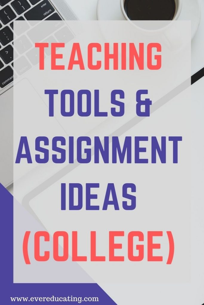 Here are 12 assignment ideas for college students, plus tools to use when teaching college basics, writing, literature, and multimedia.